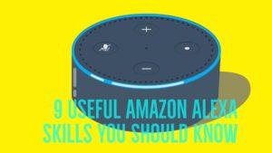 9 Useful Amazon Alexa Skills You Should Know Blog Image